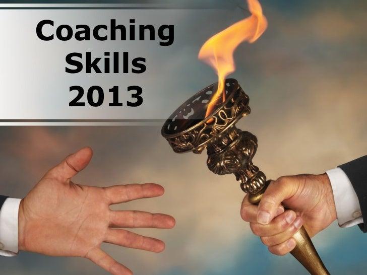 Coaching  Skills  2013