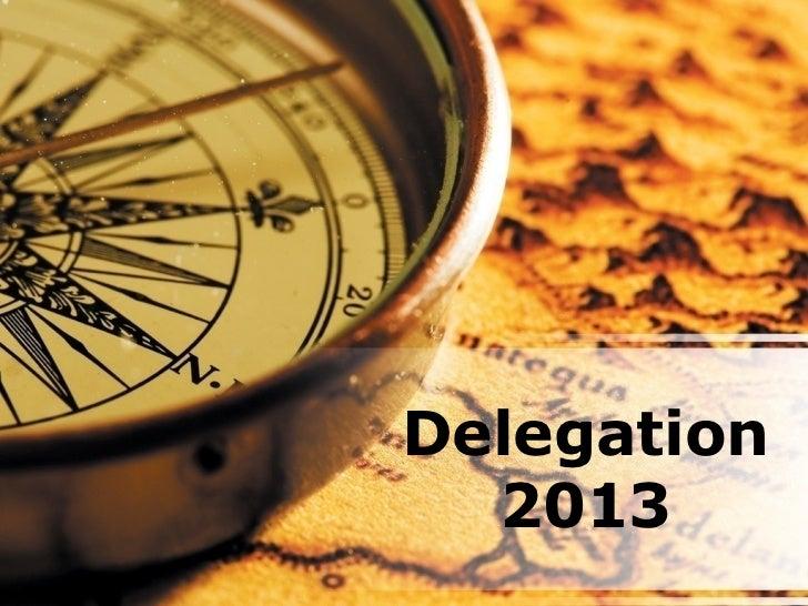 Delegation  2013
