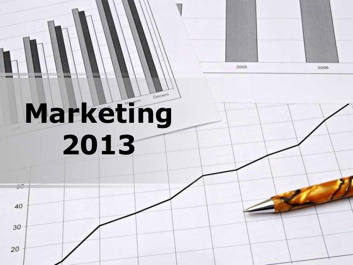 Marketing  2013