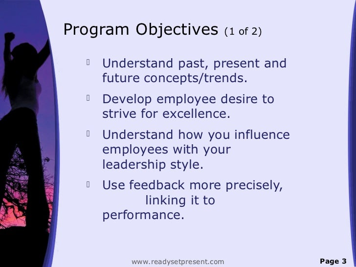 Program Objectives              (1 of 2)     Understand past, present and      future concepts/trends.     Develop emplo...