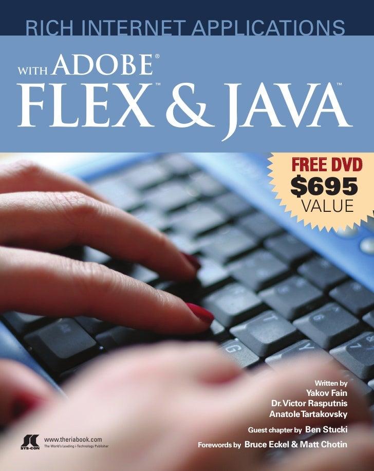 RICH INTERNET APPLICATIONS         ADOBE                                                 ®  WITH     FLEX & JAVA          ...