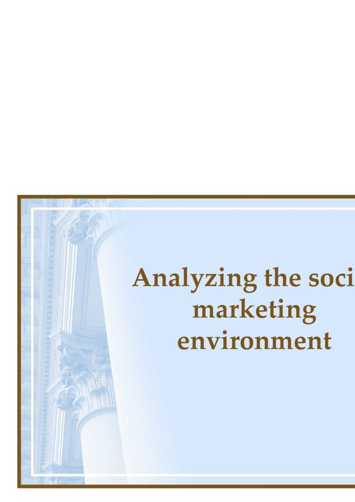 Analyzing the social marketing environment