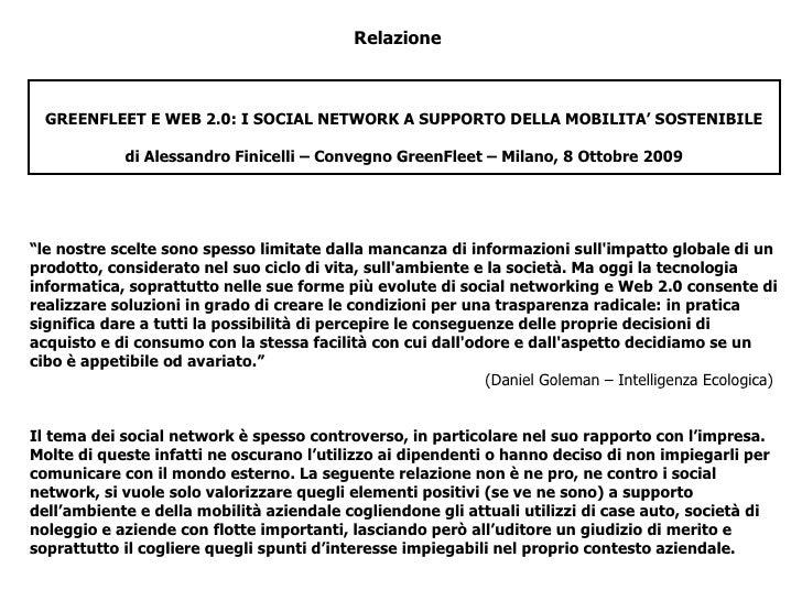 Relazione GREENFLEET E WEB 2.0: I SOCIAL NETWORK A SUPPORTO DELLA MOBILITA' SOSTENIBILE di Alessandro Finicelli – Convegno...