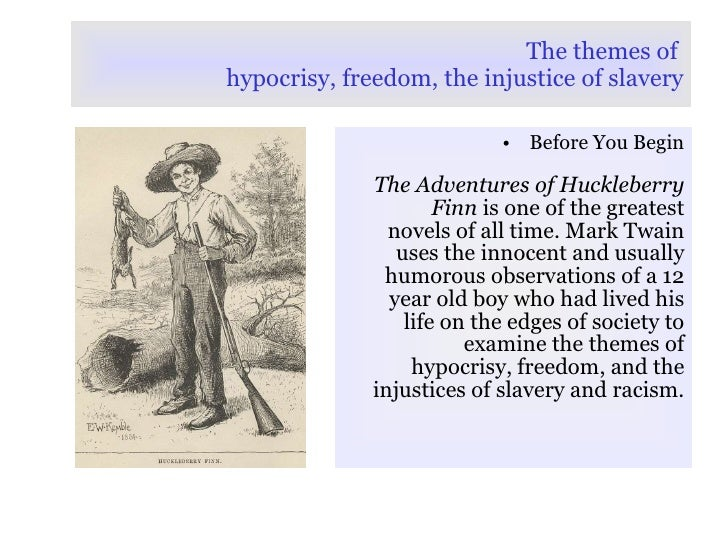 the pre civil war attitudes in mark twains the adventures of huckleberry finn The adventures of huckleberry finn, a mark twain classic, wonderfully demonstrates pre-civil war attitudes about blacks held by whites twain demonstrates these attitudes through the actions and the speech of huckleberry finn, the narrator, and jim, miss watson's slave.