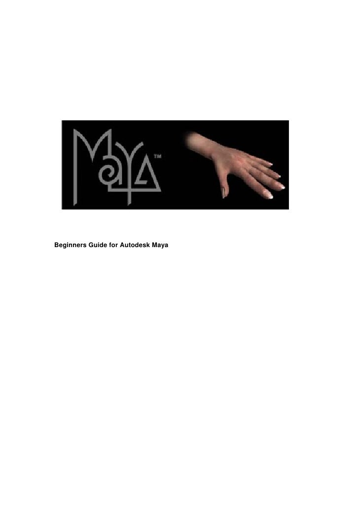 Beginners Guide for Autodesk Maya