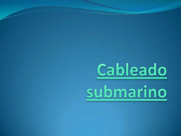 Cableado submarino<br />
