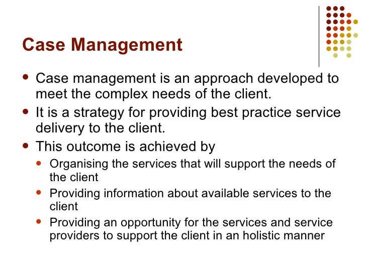 Develop Facilitate And Monitor All Aspects Of Case Management S109  Slide 2