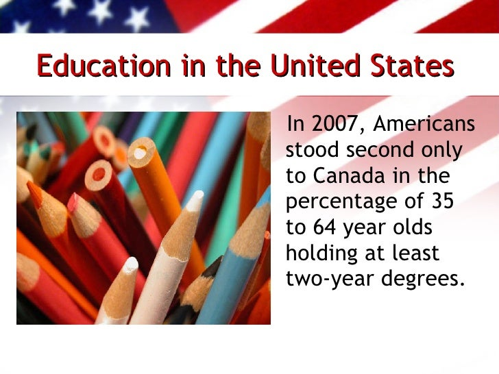 education in the united states 2 essay Stem education in the united states essay 2096 words similarities and differences between the uk and the usa regarding types of schools 2 section 2.