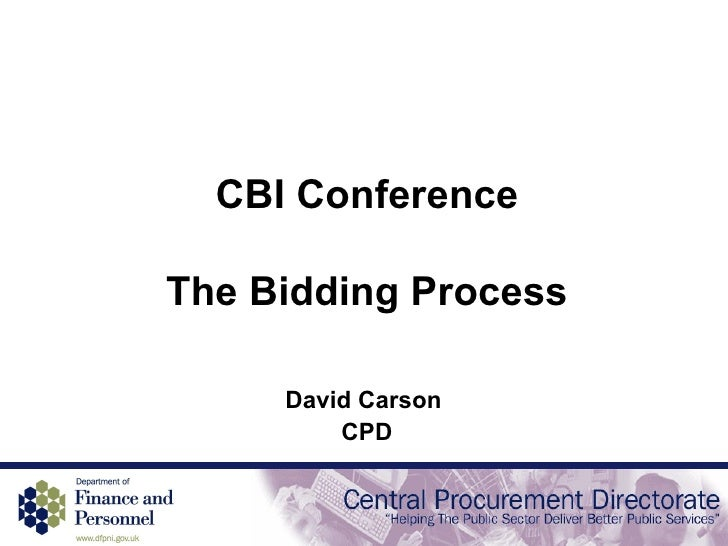 CBI Conference The Bidding Process David Carson  CPD