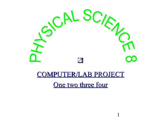 1 COMPUTER/LAB PROJECTCOMPUTER/LAB PROJECT One two three fourOne two three four