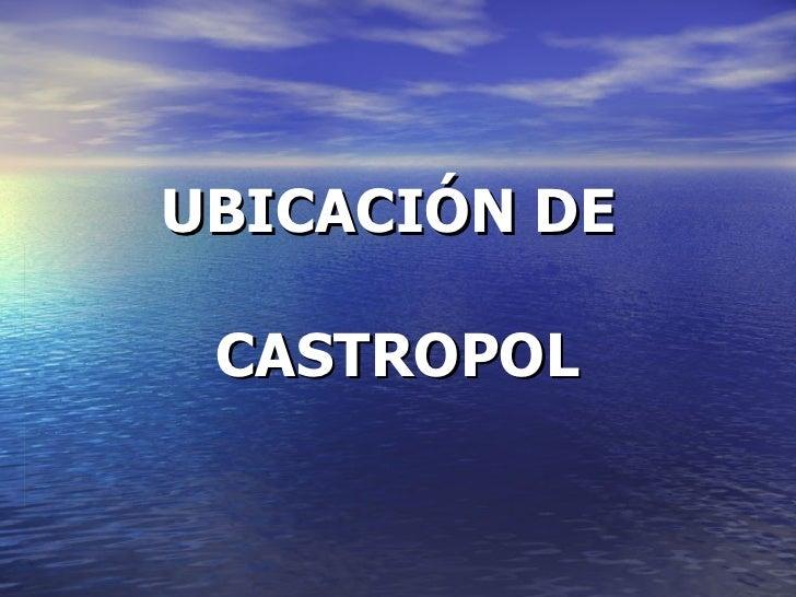 UBICACIÓN DE  CASTROPOL