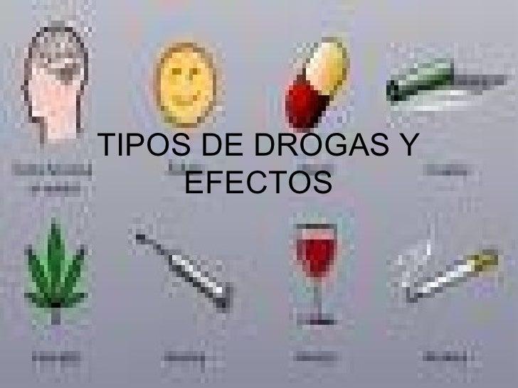 TIPOS DE DROGAS Y EFECTOS