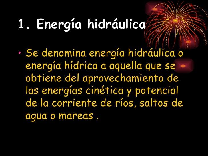 Energía Hidráulica Slide 2