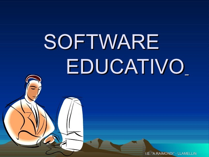 "SOFTWARE    EDUCATIVO   I.E. ""A.RAIMONDI"" - LLAMELLIN"