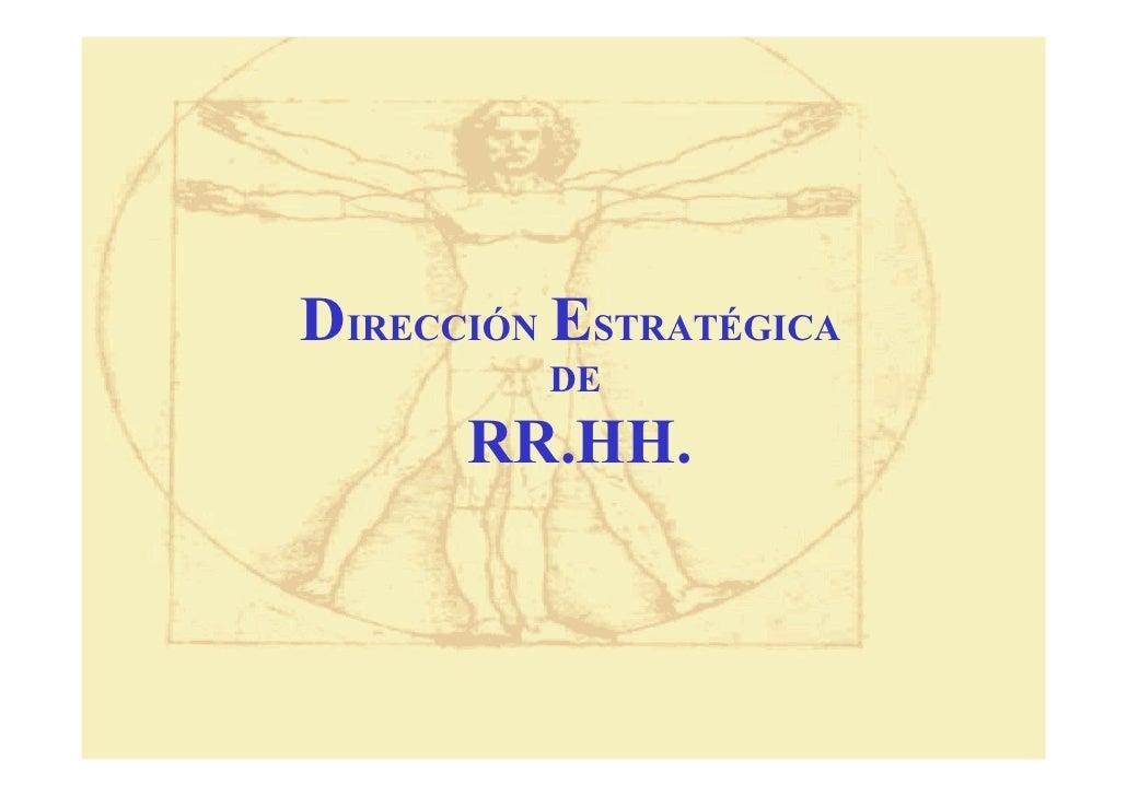 DIRECCIÓN ESTRATÉGICA          DE       RR.HH.