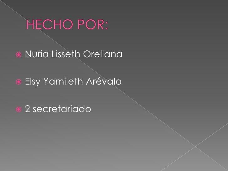 Nuria Lisseth Orellana        Elsy Yamileth Arévalo        2 secretariado 