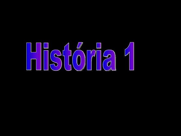 História 1