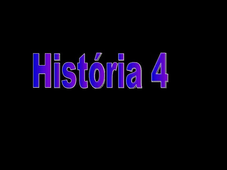 História 4