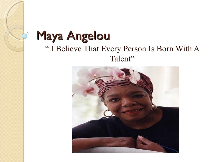 The Human Soul Is Like A Bird That Is Born In A Cage: Maya Angelou