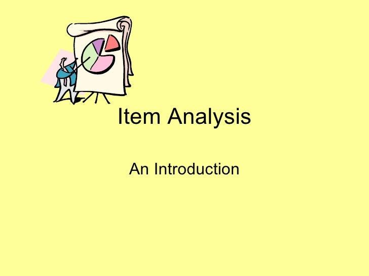 Item Analysis An Introduction