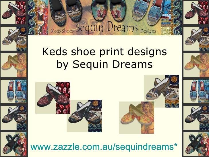 Keds shoe print designs by Sequin Dreams www.zazzle.com.au/sequindreams *