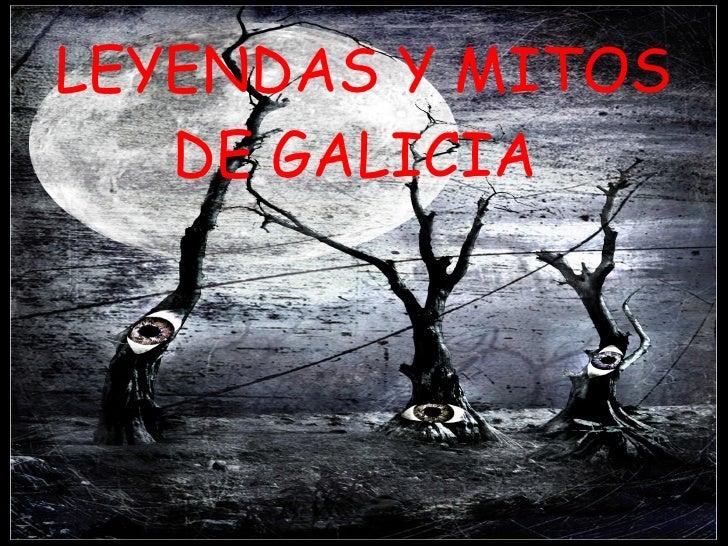 LEYENDAS Y MITOS DE GALICIA