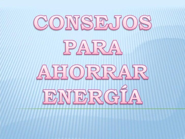 Consejos para ahorrar energia for Ahorrar calefaccion electrica