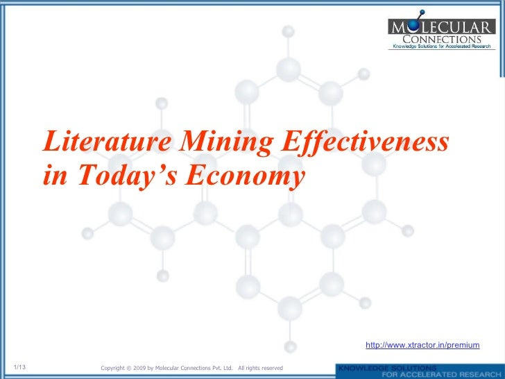 Literature Mining Effectiveness in Today's Economy