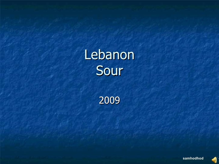 Lebanon Sour 2009 samhodhod