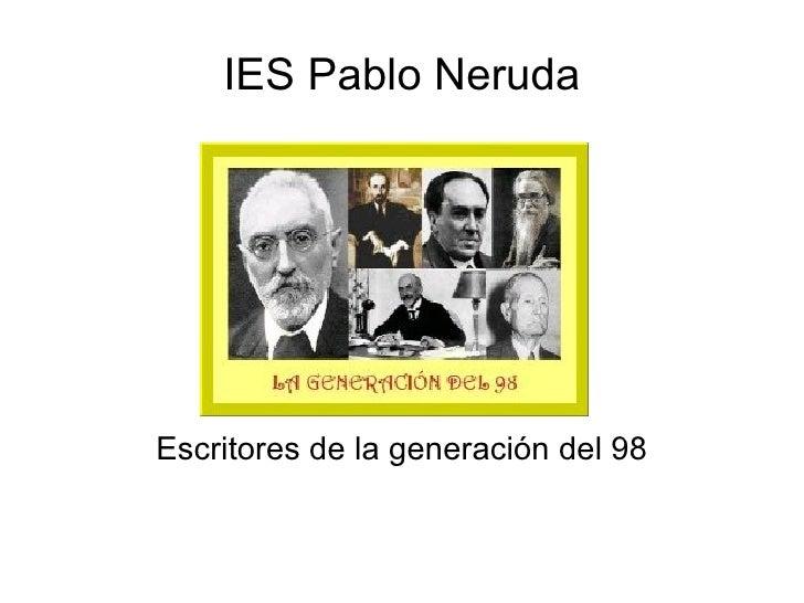 IES Pablo Neruda Escritores de la generación del 98