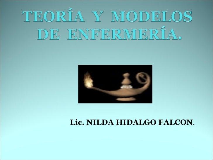 Lic.   NILDA HIDALGO FALCON .