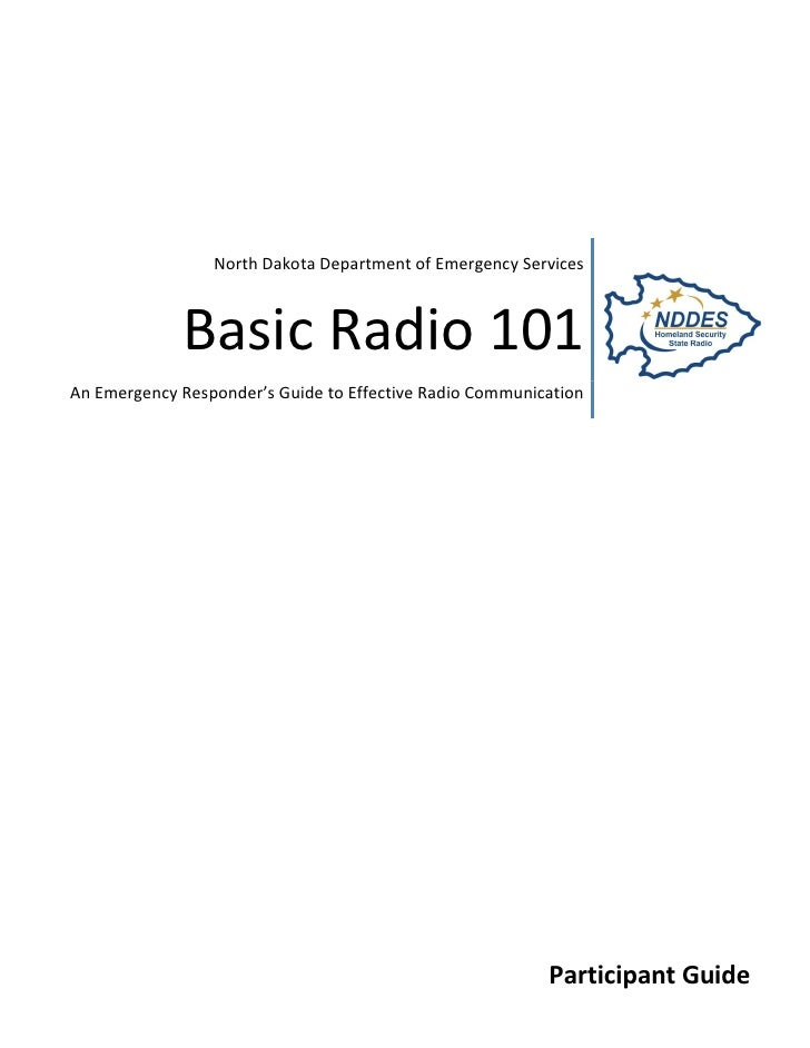 P age |1                      North Dakota Department of Emergency Services                 Basic Radio 101 An Emergency R...
