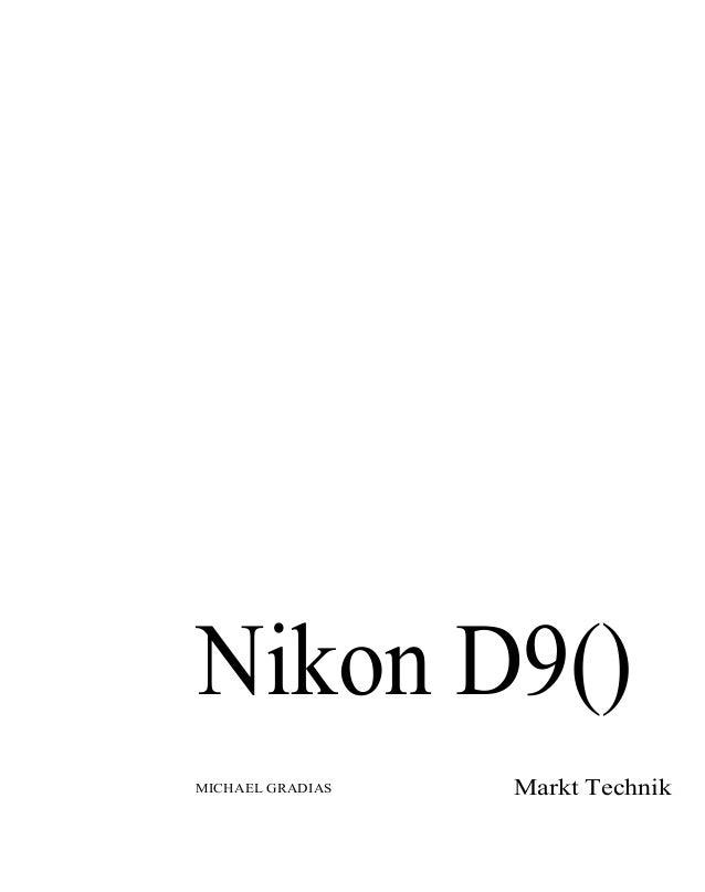 Nikon D9() MICHAEL GRADIAS Markt Technik
