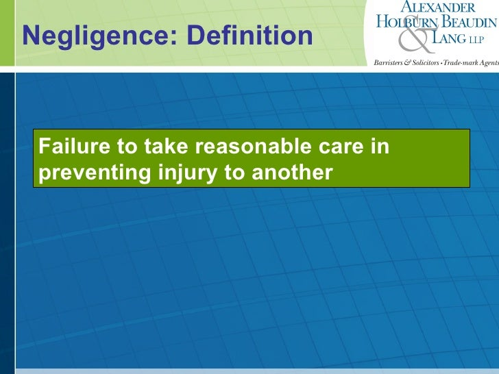High Quality ... 11. Negligence: Definition ...