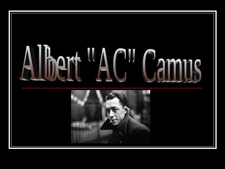 """Albert """"AC"""" Camus"""