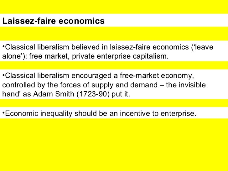 a description of the classical laissez faire economics Laissez-faire definition, of, relating to, or conforming to the principles or practices of laissez faire see more.
