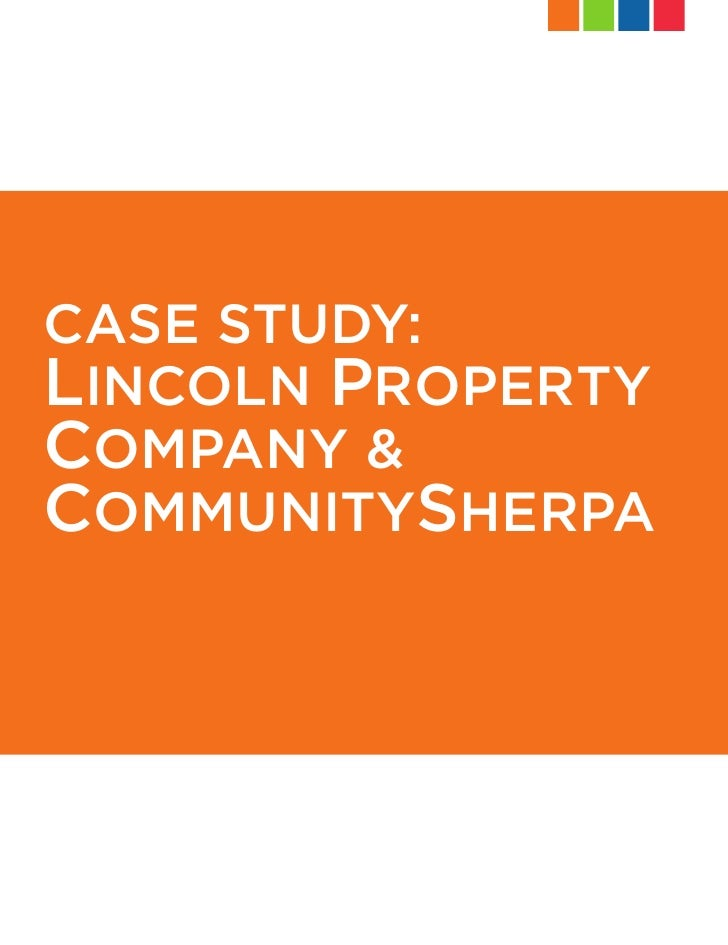 CASE STUDY: LINCOLN PROPERTY COMPANY & COMMUNITYSHERPA