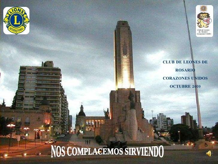 CLUB DE LEONES DE ROSARIO CORAZONES UNIDOS OCTUBRE 2009 NOS COMPLACEMOS SIRVIENDO