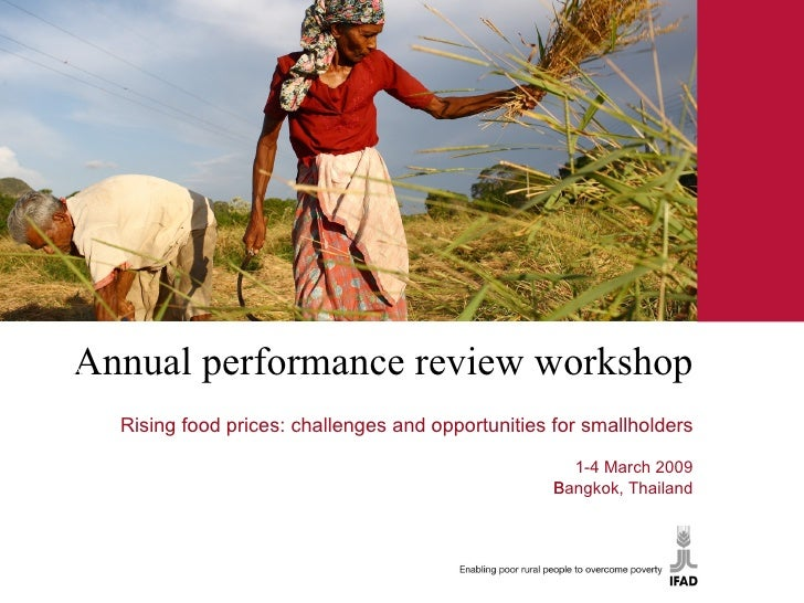 Annual performance review workshop  Rising food prices: challenges and opportunities for smallholders   1-4 March 2009 ...
