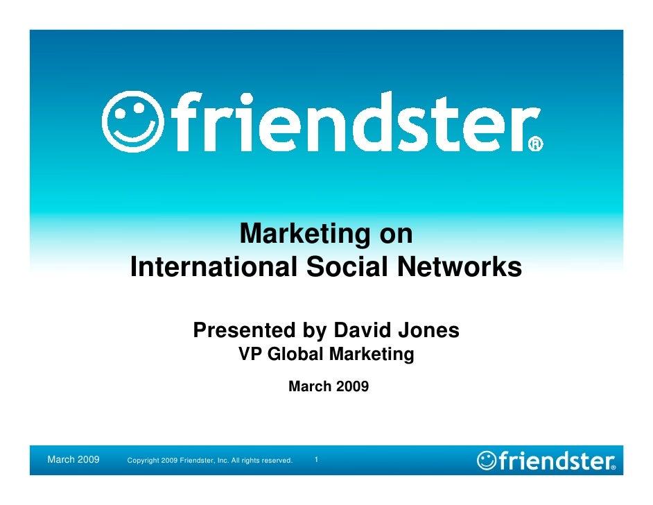 Marketing on              International Social Networks                                   Presented by David Jones        ...