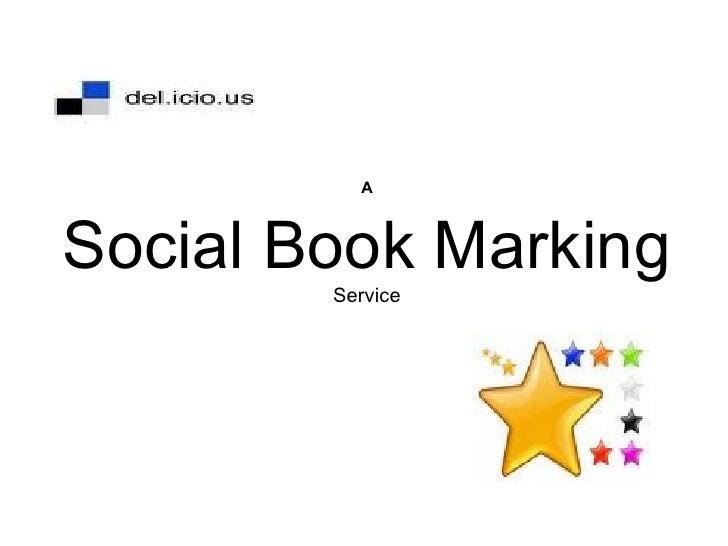A Social Book Marking  Service