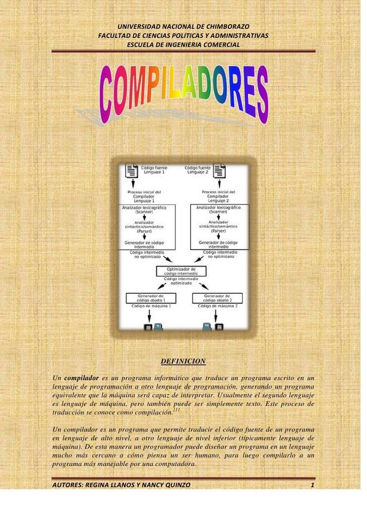 DEFINICION<br />Un compilador es un programa informático que traduce un programa escrito en un lenguaje de programación a ...