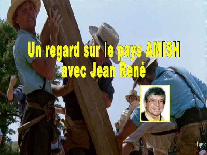 Un regard sur le pays AMISH avec Jean René