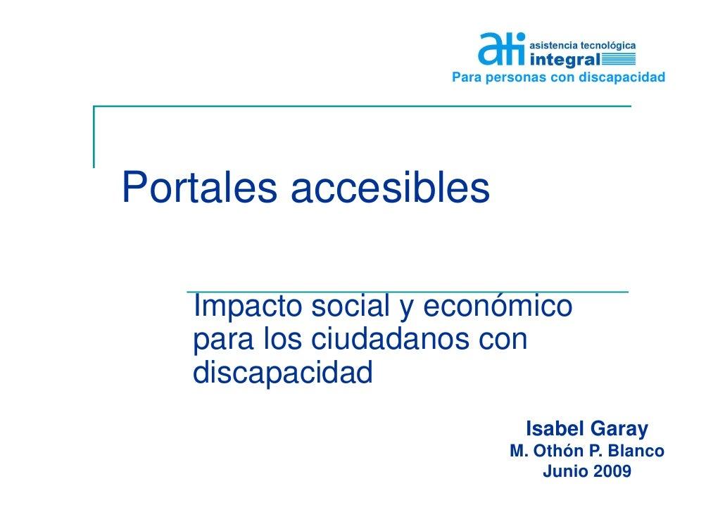 Para personas con discapacidad     Portales accesibles     Impacto social y económico    para los ciudadanos con    discap...