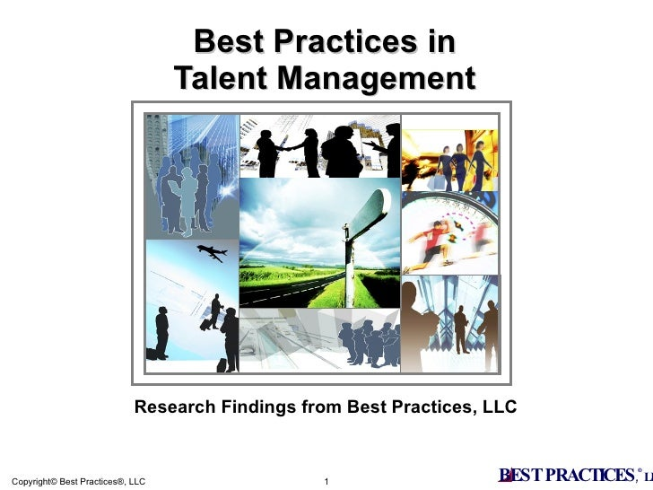 Best Practices in Talent Management Research Findings from Best Practices, LLC