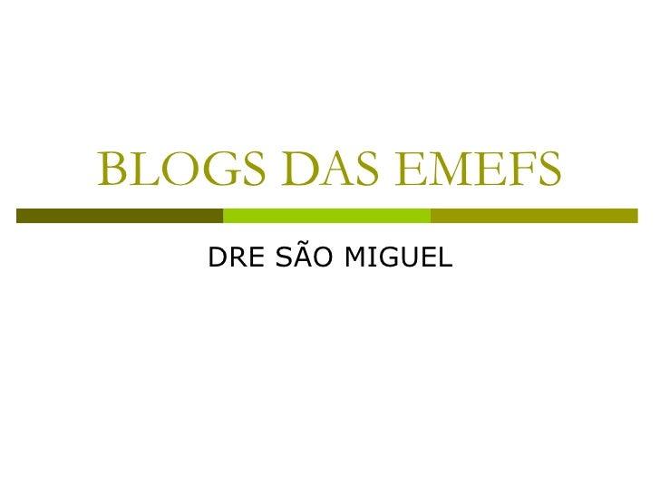 BLOGS DAS EMEFS DRE SÃO MIGUEL
