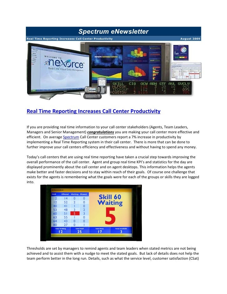 Spectrum eNewsletter Real Time Reporting Increases Call Center Productivity                                        August ...
