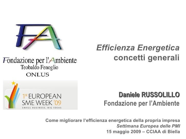 Efficienza Energetica concetti generali Daniele RUSSOLILLO Fondazione per l'Ambiente