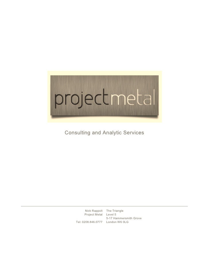 Consulting and Analytic Services              Nick Rappolt    The Triangle          Project Metal   Level 5               ...
