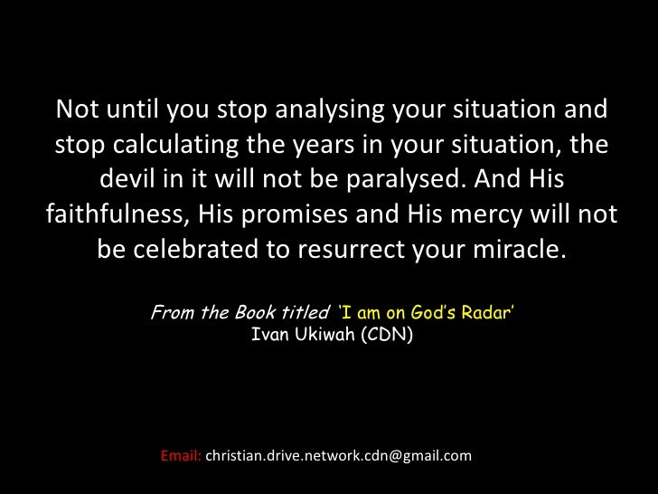 Not until you stop analysing your situation and stop calculating the years in your situation, the devil in it will not be ...